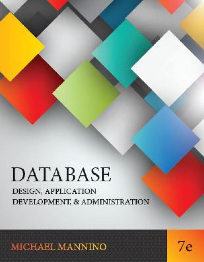 Database Design, Application Development, and Administration, 7e