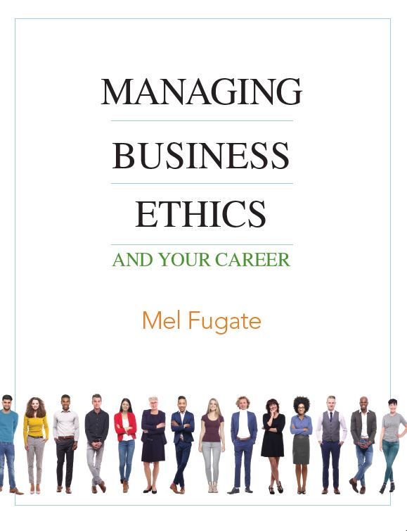 Managing Business Ethics and Your Career